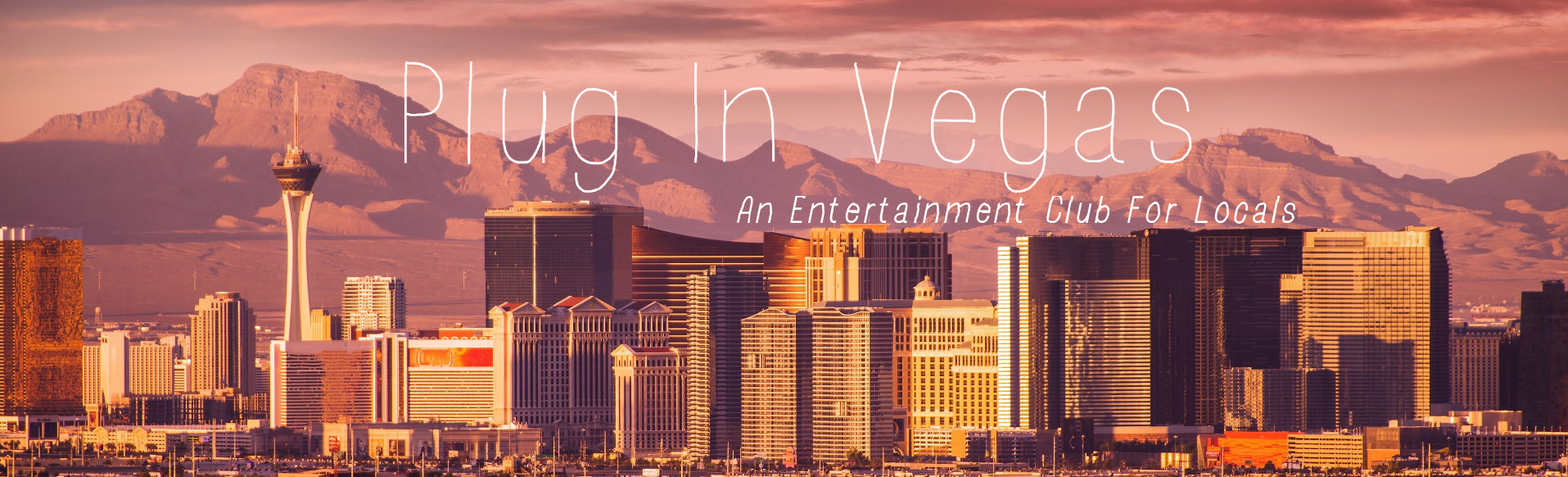 Plug In Vegas, show ticket deals and events for locals
